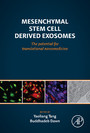 Mesenchymal Stem Cell Derived Exosomes - The Potential for Translational Nanomedicine