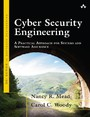 Cyber Security Engineering - A Practical Approach for Systems and Software Assurance
