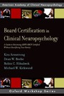 Board Certification in Clinical Neuropsychology: A Guide to Becoming ABPP/ABCN Certified Without Sacrificing Your Sanity