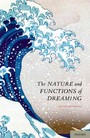 Nature and Functions of Dreaming