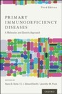 Primary Immunodeficiency Diseases: A Molecular and Genetic Approach - A Molecular and Genetic Approach