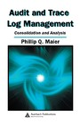 Audit and Trace Log Management - Consolidation and Analysis