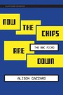 Now the Chips Are Down - The BBC Micro