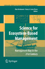 Science of Ecosystem-based Management - Narragansett Bay in the 21st Century