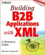 Building B2B Applications with XML - A Resource Guide