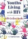 Youths Living with HIV - Self-Evident Truths