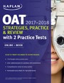 OAT 2017-2018 Strategies, Practice & Review with 2 Practice Tests - Online + Book