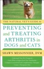 Natural Vet's Guide to Preventing and Treating Arthritis in Dogs and Cats