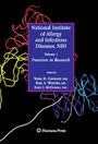 National Institute of Allergy and Infectious Diseases, NIH - Volume 1: Frontiers in Research