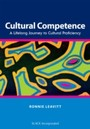 Cultural Competence - A Lifelong Journey to Cultural Proficiency
