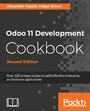 Odoo 11 Development Cookbook - Second Edition - Over 120 unique recipes to build effective enterprise and business applications