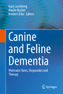 Canine and Feline Dementia - Molecular Basis, Diagnostics and Therapy