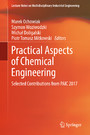 Practical Aspects of Chemical Engineering - Selected Contributions from PAIC 2017