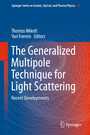 The Generalized Multipole Technique for Light Scattering - Recent Developments