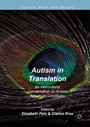 Autism in Translation - An Intercultural Conversation on Autism Spectrum Conditions