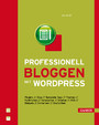 Professional bloggen mit Wordpress