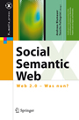 Social Semantic Web - Web 2.0 - Was nun?