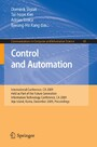 Control and Automation. Communications in Computer and Information Science, Vol 65 - International Conference, CA 2009, Held as Part of the Future Generation Information Technology Conference, CA 2009, Jeju Island, Korea, December 10-12, 2009. Procee