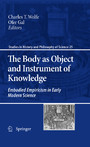 The Body as Object and Instrument of Knowledge - Embodied Empiricism in Early Modern Science