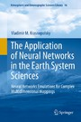The Application of Neural Networks in the Earth System Sciences - Neural Networks Emulations for Complex Multidimensional Mappings