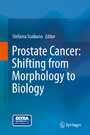 Prostate Cancer: Shifting from Morphology to Biology