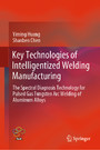 Key Technologies of Intelligentized Welding Manufacturing - The Spectral Diagnosis Technology for Pulsed Gas Tungsten Arc Welding of Aluminum Alloys