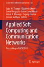 Applied Soft Computing and Communication Networks - Proceedings of ACN 2019