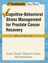 Cognitive-Behavioral Stress Management for Prostate Cancer Recovery Workbook