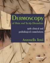 Dermoscopy of Hair and Scalp Disorders - With Clinical and Pathological Correlations