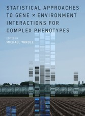 Statistical Approaches to Gene x Environment Interactions for Complex Phenotypes