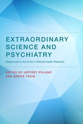 Extraordinary Science and Psychiatry - Responses to the Crisis in Mental Health Research