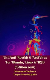 List Anti Rootkit & AntiVirus For Ubuntu, Linux & BSD - Edition 2018