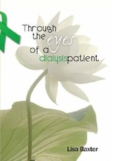 Through the Eyes of a Dialysis Patient