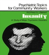 Insanity - A Study of Major Psychiatric Disorders