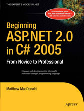 Beginning ASP.NET 2.0 in C# 2005 - From Novice to Professional