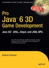 Pro Java 6 3D Game Development - Java 3D, JOGL, JInput and JOAL APIs
