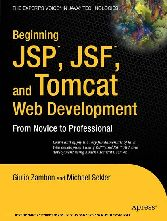 Beginning JSP , JSF and Tomcat Web Development - From Novice to Professional
