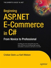 Beginning ASP.NET E-Commerce in C# - From Novice to Professional