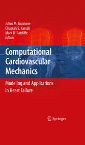 Computational Cardiovascular Mechanics - Modeling and Applications in Heart Failure