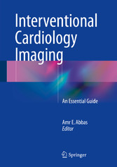 Interventional Cardiology Imaging - An Essential Guide