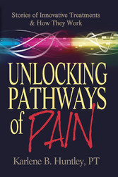Unlocking Pathways of Pain - Stories of Innovative Treatments and How They Work