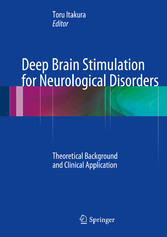 Deep Brain Stimulation for Neurological Disorders - Theoretical Background and Clinical Application