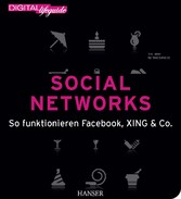 Social Networks (DIGITAL lifeguide) - So funktionieren Facebook, Xing & Co.