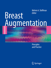 Breast Augmentation - Principles and Practice