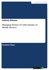 Managing Threats of Cyber-Attacks on Mobile Devices